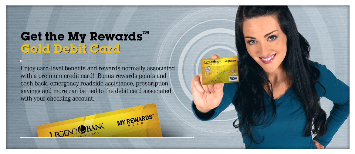 Get the My Rewards Gold Debit Card!